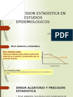 4 PRECISION Y ESTADISTICA EN LOS ESTUDIOS EPIDEMIOLOGICOS EXPO VARIADITOS.pptx