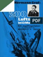 Oberst Hermann Graf - 200 Luftsiege in 13 Monaten - Ein Jagdfliegerleben