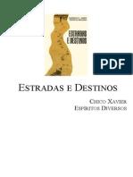 Chico Xavier - Livro 282 - Ano 1986 - Estrada e Destino (1)