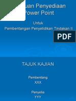Panduan Power Point Pembentangan