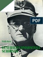 Generalfeldmarschall Schörner - Ein Deutsches Soldatenschicksal