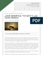 """¿QUÉ SIGNIFICA """"YO SOY""""_, Por Javier Melloni _ Blog de Grego"""