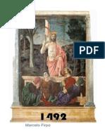 1492 NOVELA de Ficción Inmersa en Ciertas Realidades Históricas
