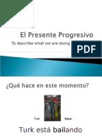 El Presente Progresivo Repaso