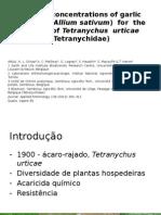 APRESENTAÇÃO  Effective concentrations of garlic distillate (Allium sativum) for.pptx