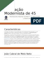 A Geração Modernista de 45