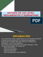 ESTUDIO DE LAS LEYES, REGLAMENTOS Y NORMATIVAS.pptx