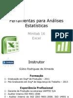 Utilização Do Minitab 16 Em Análises Estatísticas