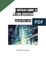 Carlos Perez Soto - Notas Criticas Sobre El Metodo Cientif