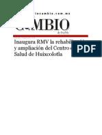 19-08-2015 Diario Matutino Cambio de Puebla - Inaugura RMV La Rehabilitación y Ampliación Del Centro de Salud de Huixcolotla