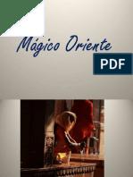 Orient magique - Superbes photos.pps
