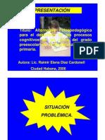 Alternativa Psicopedagogica Para El Desarrollo de Los Procesos Cognitivos de Los Ninos Del Grado Preescolar de La Ensenanza General Primaria