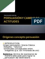 Persuasión y Cambio de Actitudes