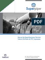 Manual de Especificaciones Tecnicas Tuberia Perfilada de PVC Superpipe