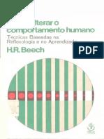 Beech, H. R. (1976). Como Alterar o Comportamento Humano - Técnicas Baseadas Na Reflexologia e No Aprendizado