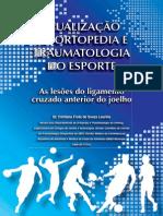 Atualização em Ortopedia e Traumatologia do Esporte - As lesões do ligamento cruzado anterior do joelho.pdf