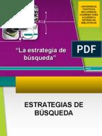 laestrategiadebusqueda-120213151455-phpapp02
