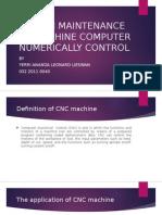 SYSTEM MAINTENANCE OF MACHINE COMPUTER NUMERICALLY CONTROL.pptx