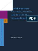 Jewish Funerary Customs Practices and Rites in the Second Temple Period Supplements to the Journal for the Study of Judaism