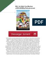 ~ [MX]~ Un Gallo Con Muchos Huevos.2015.DVDRip.Pelicula.torrent