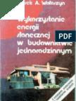 Wołoszyn Marek - Wykorzystywanie energii słonecznej w budownictwie jednorodzinnym (1991)