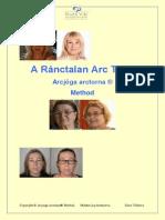 A Ránctalan Arc Titka 2015.