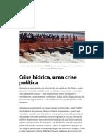 Crise Hídrica, Uma Crise Política — Cidades e Planejamento — Medium