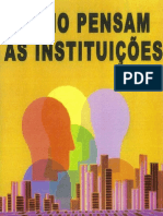 Como Pensam as Instituiçoes