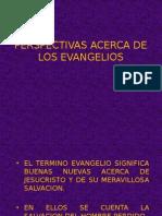 Perspectivas Acerca de Los Evangelios