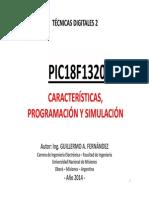 PIC18F1320 Caraterísticas Programación y Simulación