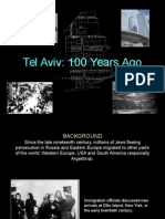 Tel Aviv, Israel 100 Years Ago
