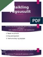 Maikling Pagsusulit 1 (Simuno at Panaguri, Uri Ng Pangungusap Ayon Sa Gamit)