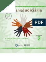 Fascículo 2 - A Justiça Conceitos e Origens.indd - Fasciculo 2 - A Justiça - Conceitos e Origens