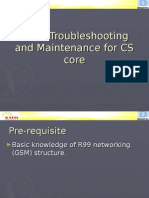 Troubleshooting and Maintenace for CS Core