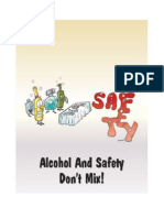 Alcohal and Safety Mix