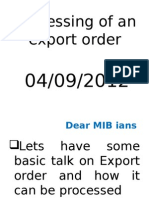 Processing of Export Order on 4 09 12