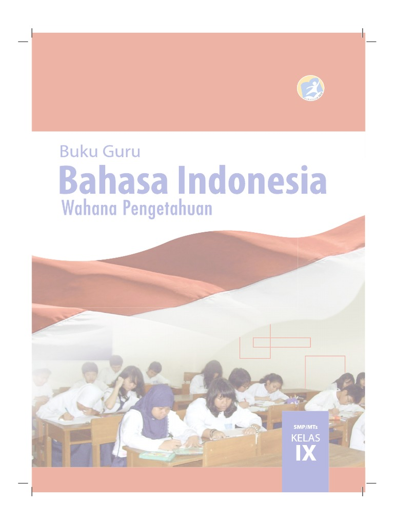 Buku Pegangan Guru Bahasa Indonesia Smp Kelas 9 Kurikulum 2013 Matematohir Wordpress Com Pdf