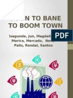 Boon to Bane to Boom Town