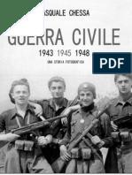 Pasquale Chessa - Guerra civile 1943-1945-1948. Una storia fotografica
