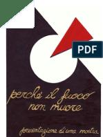Paolo Neri - Perché il fuoco non muore
