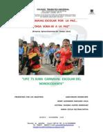 1º CARNAVAL ESCOLAR POR LA PAZ.docx Comite Organizador..Docx Concejo Bta.