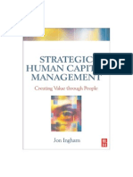 Strategic Human Capital - Creating Value Through People - Jon Ingham