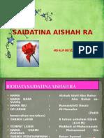 Saidatina Aishah/ SAIDATINA AISYAH RA