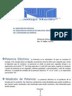 MEDICIÓN DE POTENCIA, MEDICIÓN DE POTENCIA EN CIRCUITOS MONOFASICOS Y TRIFASICOS Y CONTADORES DE ENERGÍA