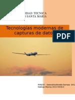 Informe-tecnologias-modernas-De-capturas-De-datos_3 ( Falta Poco Si .. ;) )