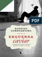 Rodrigo Constantino Esquerda Caviar