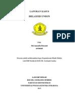 Delayed Union