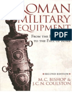M.C. Bishop, J.C. Coulston Roman Military Equipment From the Punic Wars to the Fall of Rome