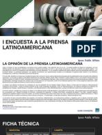 I Encuesta a La Prensa Latinoamericana