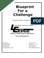 A Blueprint for a Challenge